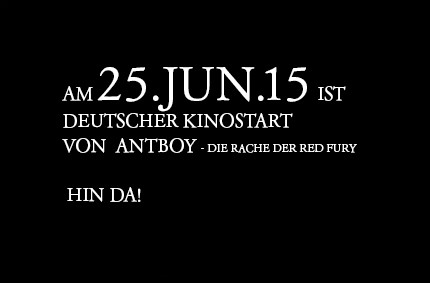 Antboy –Die Rache der Red Fury Kinostart am 25.06.2015